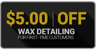 $5.00 Off - Wax Detailing for First-Time Customers
